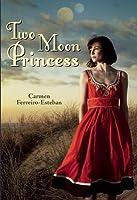 Two Moon Princess