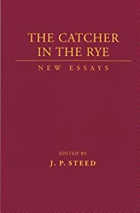 Catcher in the Rye: New Essays
