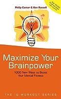 Maximize Your Brainpower