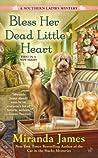 Bless Her Dead Little Heart by Miranda James