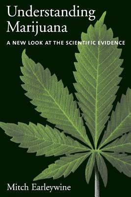 Understanding Marijuana by Mitch Earleywine