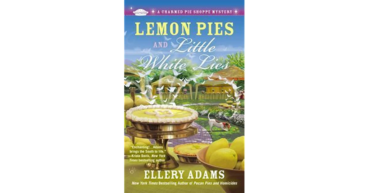 Connie's review of Lemon Pies and Little White Lies (A Charmed Pie Shoppe Mystery, #4)