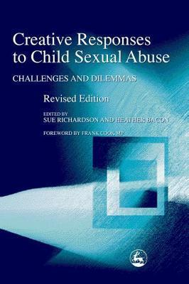Creative Responses to Child Sexual Abuse: Challenges and Dilemmas