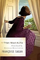 That Mad Ache: A Novel/Translator, Trader: An Essay