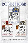 Book cover for The Complete Tawny Man Trilogy: Fool's Errand, The Golden Fool, Fool's Fate