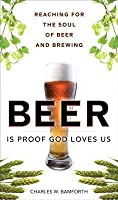Beer Is Proof God Loves Us: The Craft, Culture, and Ethos of Brewing, Portable Documents