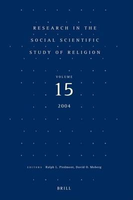 Research in the Social Scientific Study of Religion: Volume 15