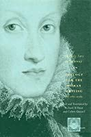Apology for the Woman Writing and Other Works. the Other Voice in Early Modern Europe.