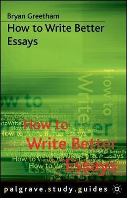 How-to-Write-Better-Essays-Study-Guides-