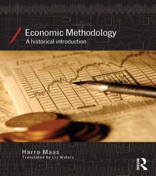 Economic Methodology A Historical Introduction