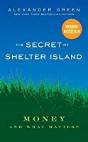 Secret of Shelter Island: Money and What Matters