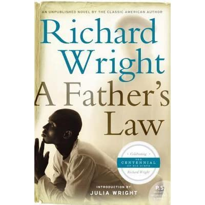 A Father S Law By Richard Wright