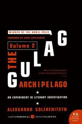 The Gulag Archipelago, 1918-1956: An Experiment in Literary Investigation, Volume 2