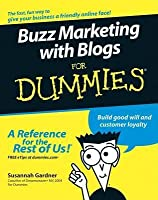 Buzz Marketing with Blogs for Dummies