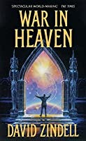 War In Heaven (A Requiem For Homo Sapiens, #3)