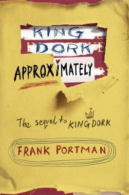 Frank Portman - King Dork Approximately
