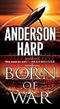 Born of War (Will Parker #3)