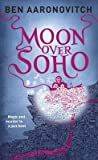Moon Over Soho (Peter Grant #2)