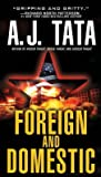 Foreign and Domestic (A Jake Mahegan Thriller, #1)