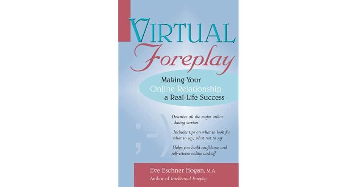 Virtual Foreplay Making Your Online Relationship A Real Life