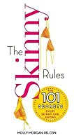 Skinny Rules: The 101 Secrets Every Skinny Girl Knows