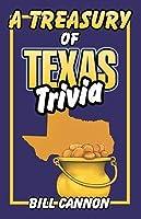 Treasury of Texas Trivia