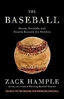Baseball: Stunts, Scandals, and Secrets Beneath the Stitches