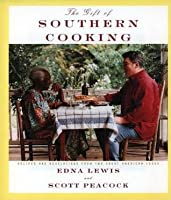 Gift of Southern Cooking: Recipes and Revelations from Two Great American Cooks