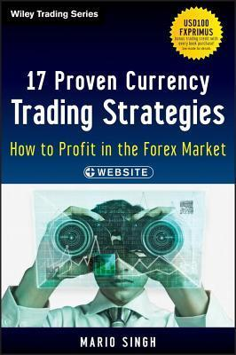 17 Proven Currency Trading Strategies (2013)