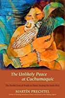 Unlikely Peace at Cuchumaquic