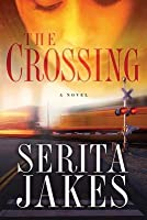 Crossing, The: A Novel