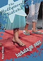 Hollywood Sisters: Backstage Pass