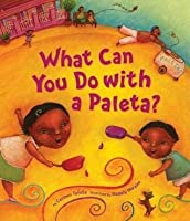 What Can You Do With A Paleta?/Que Puedes Hacer Con una Paleta?