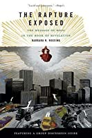 Rapture Exposed: The Message of Hope in the Book of Revelation (Revised)