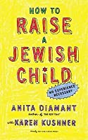 How to Raise a Jewish Child: A Practical Handbook for Family Life (Revised)