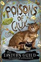 Poisons of Caux: The Tasters Guild (Book II)
