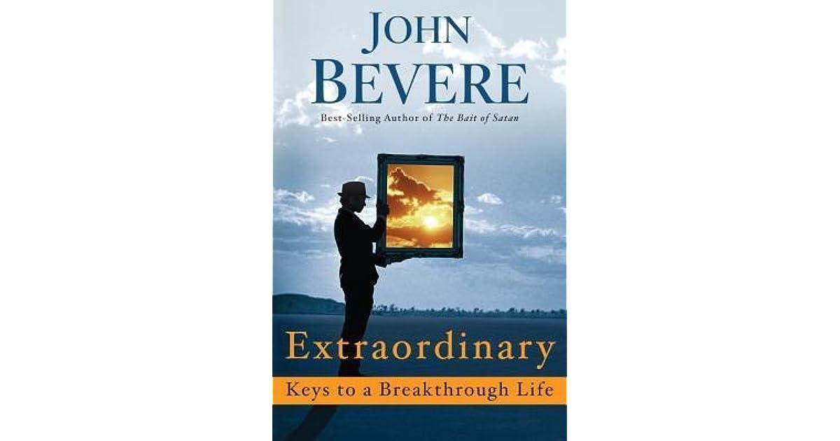 Extraordinary keys to a breakthrough life by john bevere fandeluxe Gallery