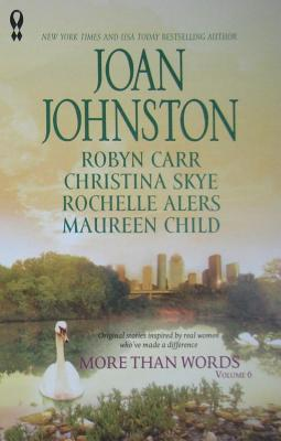 More Than Words, Volume 6 (Virgin River, #10.1) by Joan Johnston