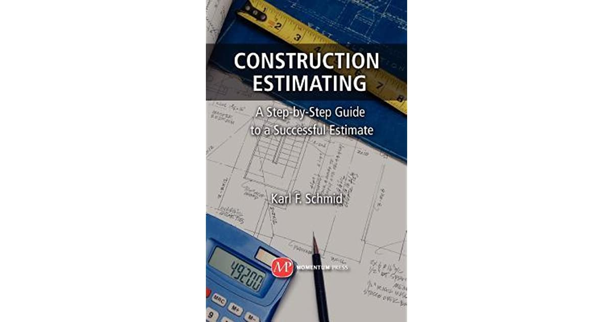 Construction Estimating by Karl F Schmid