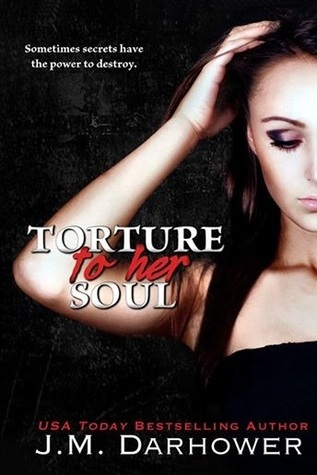 J. M. Darhower - Monster in His Eyes 2 - Torture to Her Soul