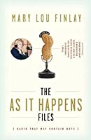 As It Happens Files: Radio That May Contain Nuts