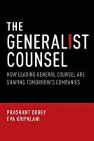 Generalist Counsel: How Leading General Counsel Are Shaping Tomorrow's Companies