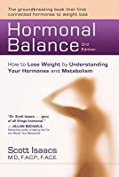 Hormonal Balance: How to Lose Weight by Understanding Your Hormones and Metabolism (Revised)