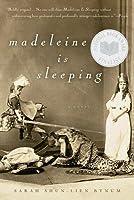 Madeleine Is Sleeping