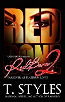Redbone 2: Takeover at Platinum Lofts