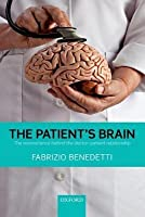 Patient's Brain: The Neuroscience Behind the Doctor-Patient Relationship