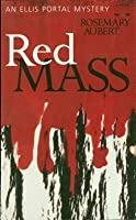 Red Mass: An Ellis Portal Mystery