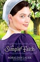 A Simple Faith: A Lancaster Crossroads Novel