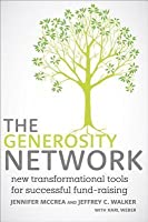 Generosity Network: New Transformational Tools for Successful Fund-Raising