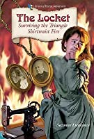 Locket: Surviving the Triangle Shirtwaist Fire